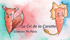 Le Cri de la Carotte - Sciences Po Paris - France